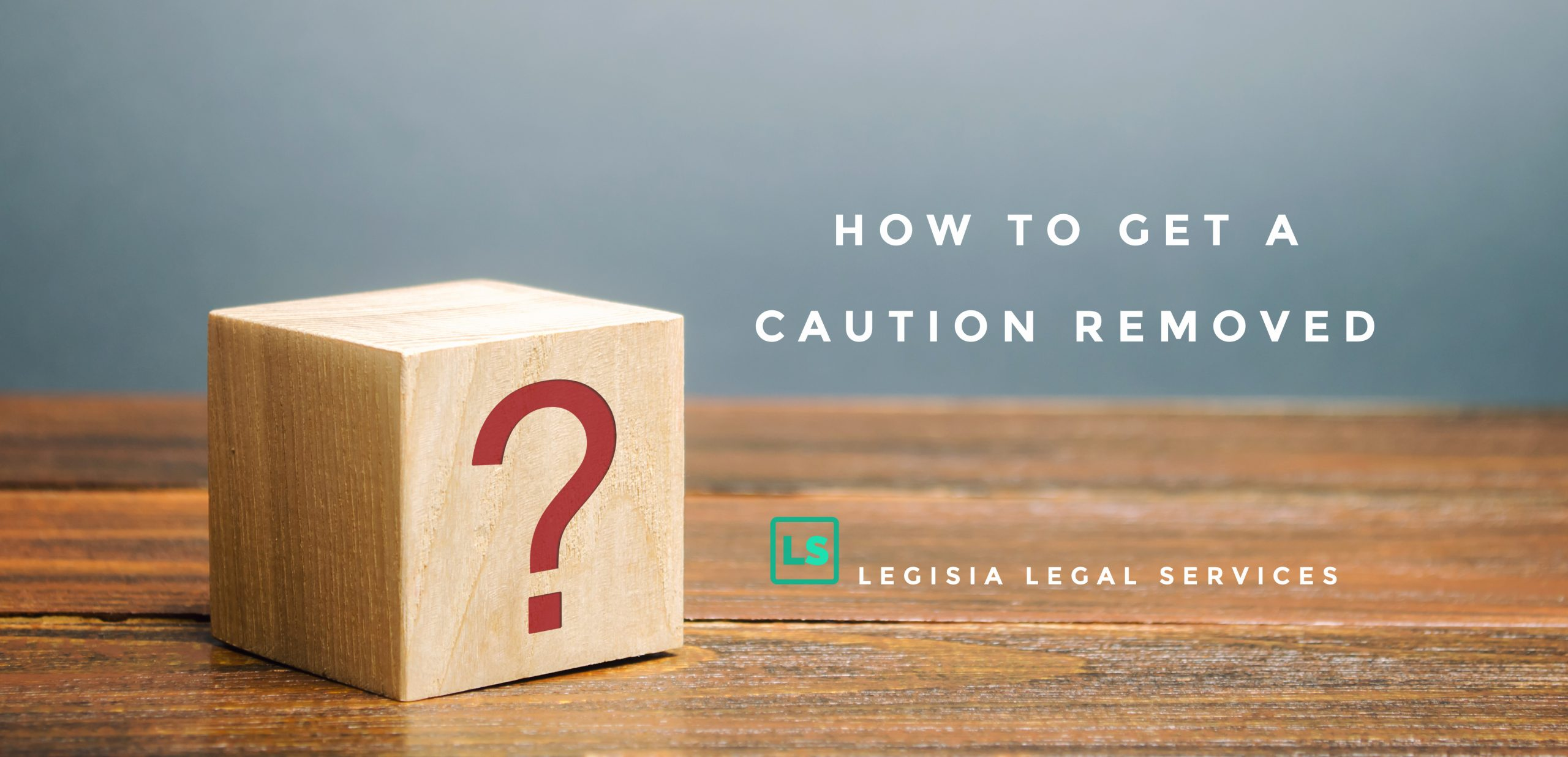 How to get a police caution removed